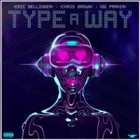 Purchase Eric Bellinger - Type A Way (CDS)
