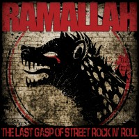 Purchase Ramallah - The Last Gasp Of Street Rock N' Roll