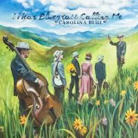 Purchase Carolina Blue - I Hear Bluegrass Calling Me