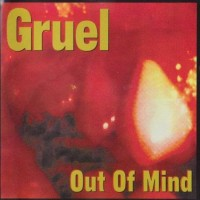 Purchase Gruel - Out Of Mind