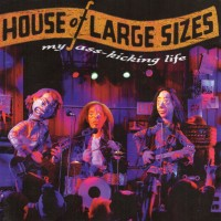 Purchase House Of Large Sizes - My Ass-Kicking Life