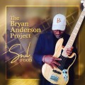 Buy The Bryan Anderson Project - Soul Food Mp3 Download