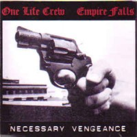Purchase Empire Falls - Necessary Vengeance (With One Life Crew)
