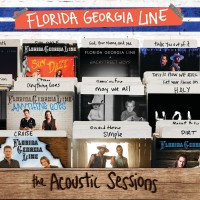 Purchase Florida Georgia Line - The Acoustic Sessions