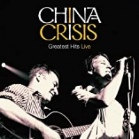 Purchase China Crisis - Greatest Hits Live
