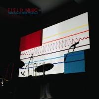 Purchase Field Music - Making a New World