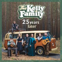 Purchase The Kelly Family - 25 Years Later