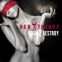 Purchase Rev Theory - Born 2 Destroy (CDS)