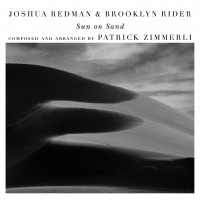 Purchase Joshua Redman & Brooklyn Rider - Sun On Sand (With Scott Colley & Satoshi Takeishi)