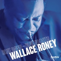 Purchase Wallace Roney - Blue Dawn - Blue Nights