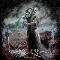 Purchase Esoteric - A Pyrrhic Existence