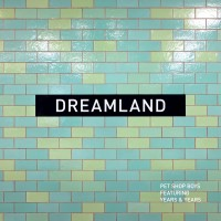 Purchase Pet Shop Boys - Dreamland (EP)