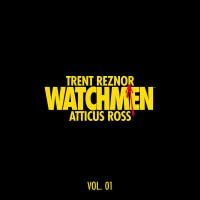 Purchase Trent Reznor & Atticus Ross - Watchmen