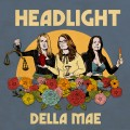 Buy Della Mae - Headlight Mp3 Download