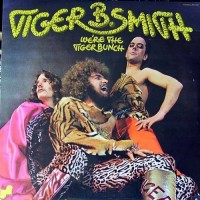 Purchase Tiger B Smith - We're The Tiger Bunch (Vinyl)