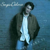 Purchase Sergio Dalma - Sólo Para Ti