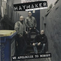 Purchase Haymaker - We Apologize To Nobody