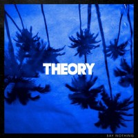 Purchase Theory Of A Deadman - Say Nothing