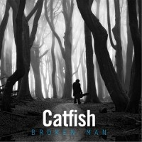 Purchase Catfish - Broken Man