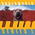 Buy Underworld - Drift Series 1 (Atom) Mp3 Download