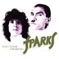 Buy Sparks - Past Tense: The Best Of Sparks CD3 Mp3 Download