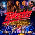 Buy Tyketto - Strength In Numbers (Live) Mp3 Download