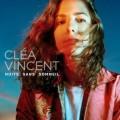 Buy Cléa Vincent - Nuits Sans Sommeil Mp3 Download