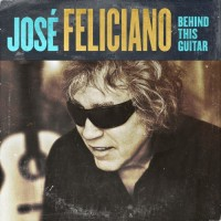 Purchase Jose Feliciano - Behind This Guitar