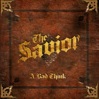 Purchase A Bad Think - The Savior
