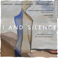Purchase Lana Bode & Marta Fontanals-Simmons - I And Silence: Women's Voices In American Song