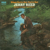 Purchase Jerry Reed - When You're Hot, You're Hot (Vinyl)