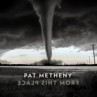 Purchase Pat Metheny - From This Place