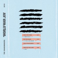 Purchase The Chainsmokers - World War Joy...Push My Luck (EP)