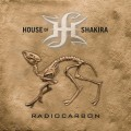 Buy House Of Shakira - Radiocarbon Mp3 Download