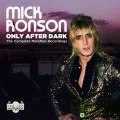 Buy Mick Ronson - Only After Dark: The Complete Mainman Recordings CD4 Mp3 Download