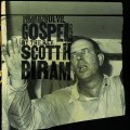 Buy Scott H. Biram - Sold Out To The Devil: A Collection Of Gospel Cuts By The Rev. Scott H. Biram Mp3 Download