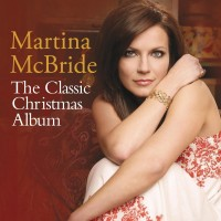 Purchase Martina McBride - The Classic Christmas Album