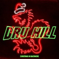 Purchase Dru Hill - Christmas In Baltimore
