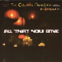 Purchase The Cinematic Orchestra - All That You Give (CDS)