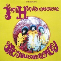 Purchase The Jimi Hendrix Experience - Are You Experienced? (Remastered 2019)