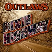 Purchase Outlaws - Dixie Highway