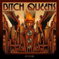 Purchase Bitch Queens - City Of Class