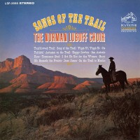Purchase The Norman Luboff Choir - Songs Of The Trail (Remastered 2016)