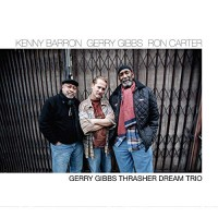 Purchase Kenny Barron - Thrasher Dream Trio (With Gerry Gibbs & Ron Carter)