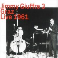 Purchase Jimmy Giuffre - Live At Grosser Saal Der Arbeiterkammer, Graz-A, Austria