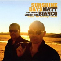 Purchase Matt Bianco - Sunshine Days - The Official Greatest Hits