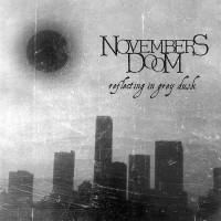 Purchase Novembers Doom - Reflecting In Grey Dusk (Compilation)
