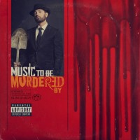 Purchase Eminem - Music To Be Murdered By