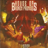 Purchase House of Broken Promises - Twisted