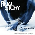 Buy Final Story - Hopefully This Will End Well Mp3 Download